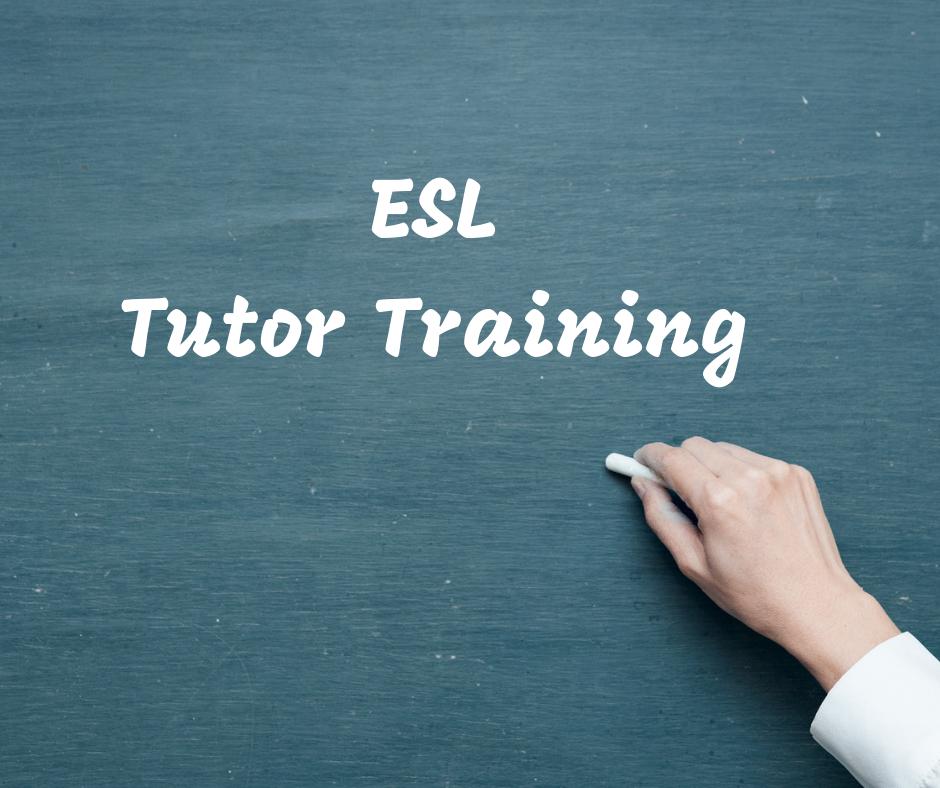 ESL tutor training written on chalkboard