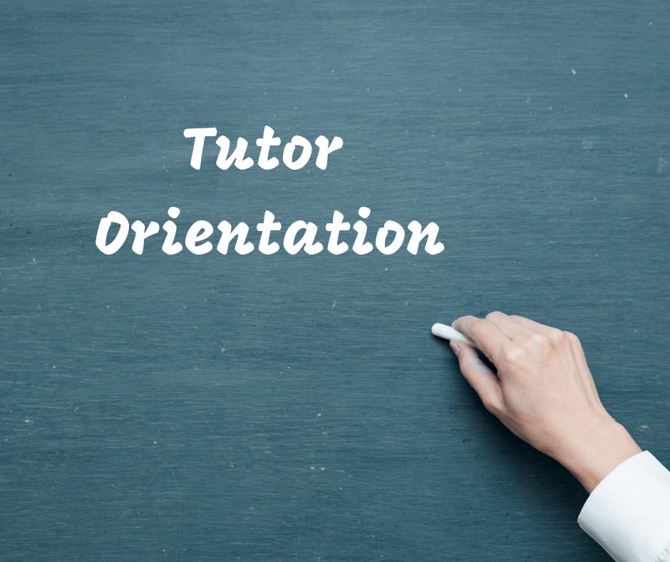 Tutor orientation written on chalkboard